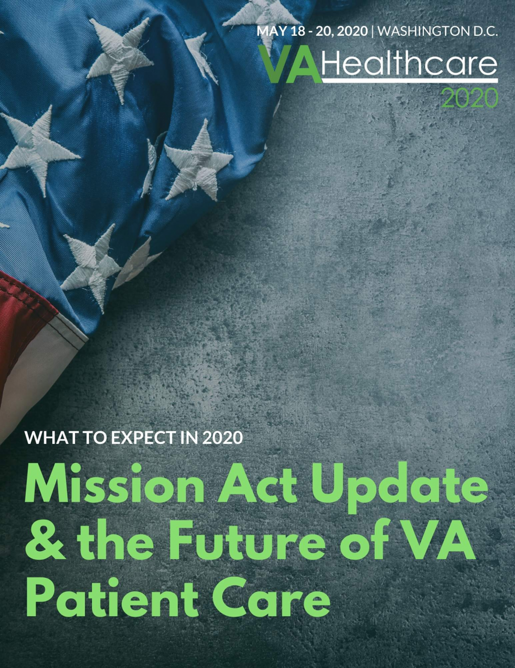 Mission Act Update & the Future of VA Patient Care: What to Expect in 2020