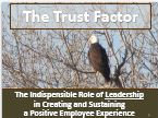 The Trust Factor: Creating & Sustaining a Positive Employee Experience