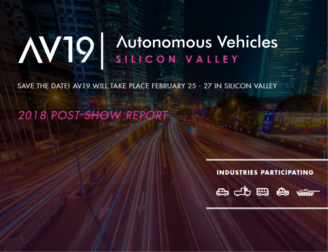 2018 Autonomous Vehicles Silicon Valley Post Show Report