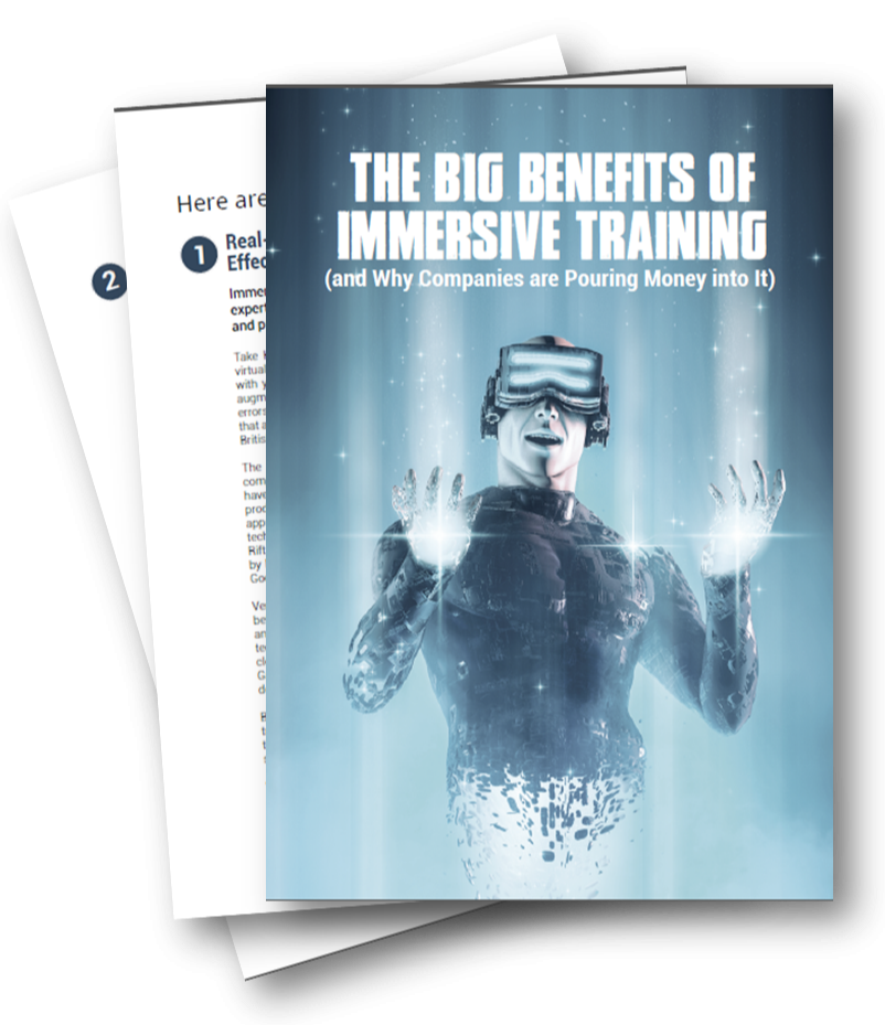 The Big Benefits of Immersive Training
