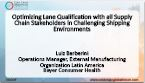Optimizing Lane Qualification with all Supply Chain Stakeholders