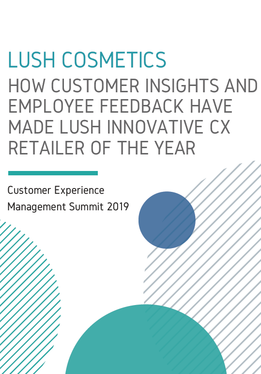 [Lush] How Customer Insights and Employee Feedback Made LUSH Innovative CX Retailer of the Year