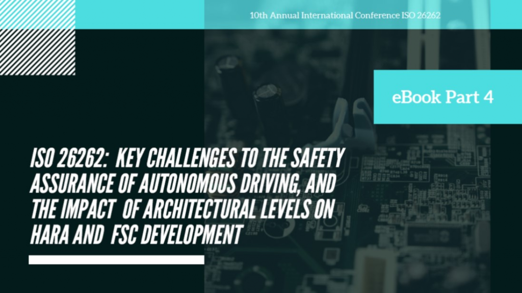 ISO 26262 eBook Part 4 - Key Challenges to the Safety Assurance of Autonomous Driving