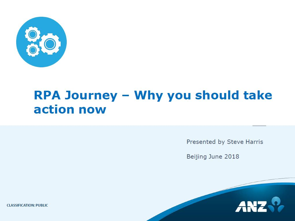 Download the Presentation - RPA Journey –Why you should take action now