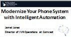 Modernize Your Phone System with Intelligent Automation