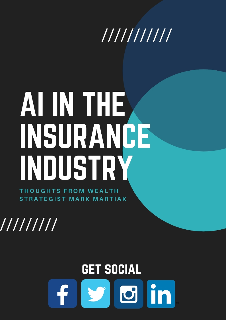 AI in the Insurance Industry: thoughts from Wealth Strategist Mark Martiak