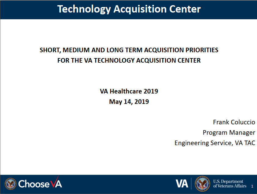 Short, Medium and Long Term Acquisition Priorities for the VA Technology Acquisition Center