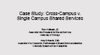 Cross-Campus VS. Single Campus Shared Services