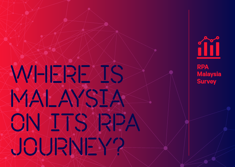 Where is Malaysia on its RPA Journey?
