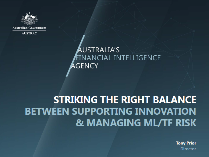 FinTech & RegTechs: Striking the Right Balance  between Supporting Innovation and Managing ML/TF  Risks