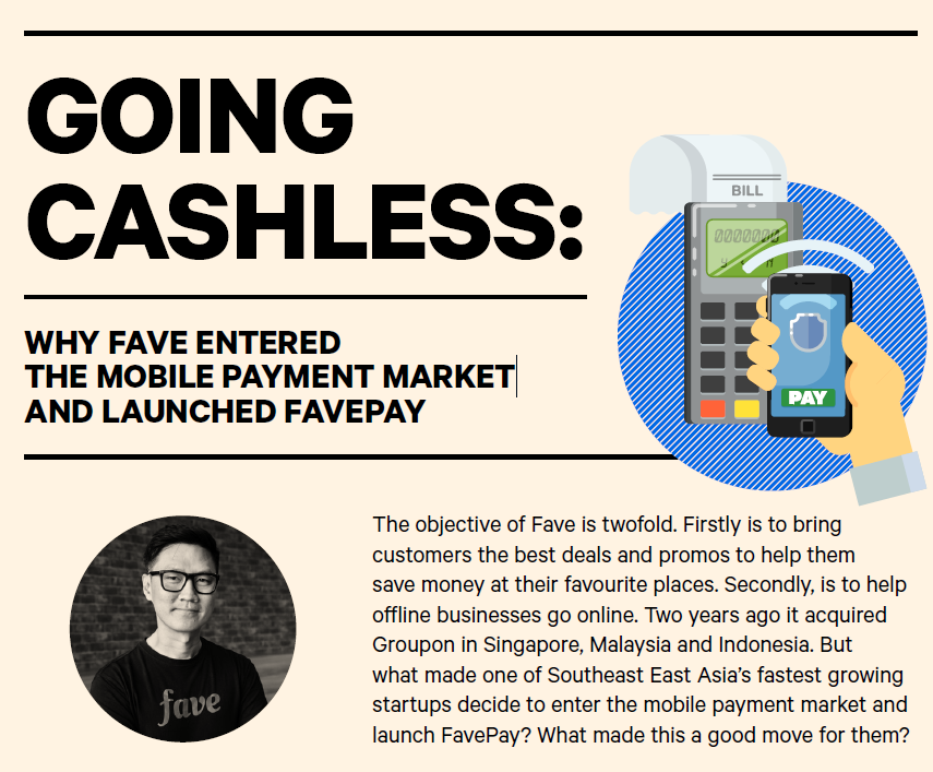 Going Cashless - Why Fave entered the mobile payment market and launched FavePay