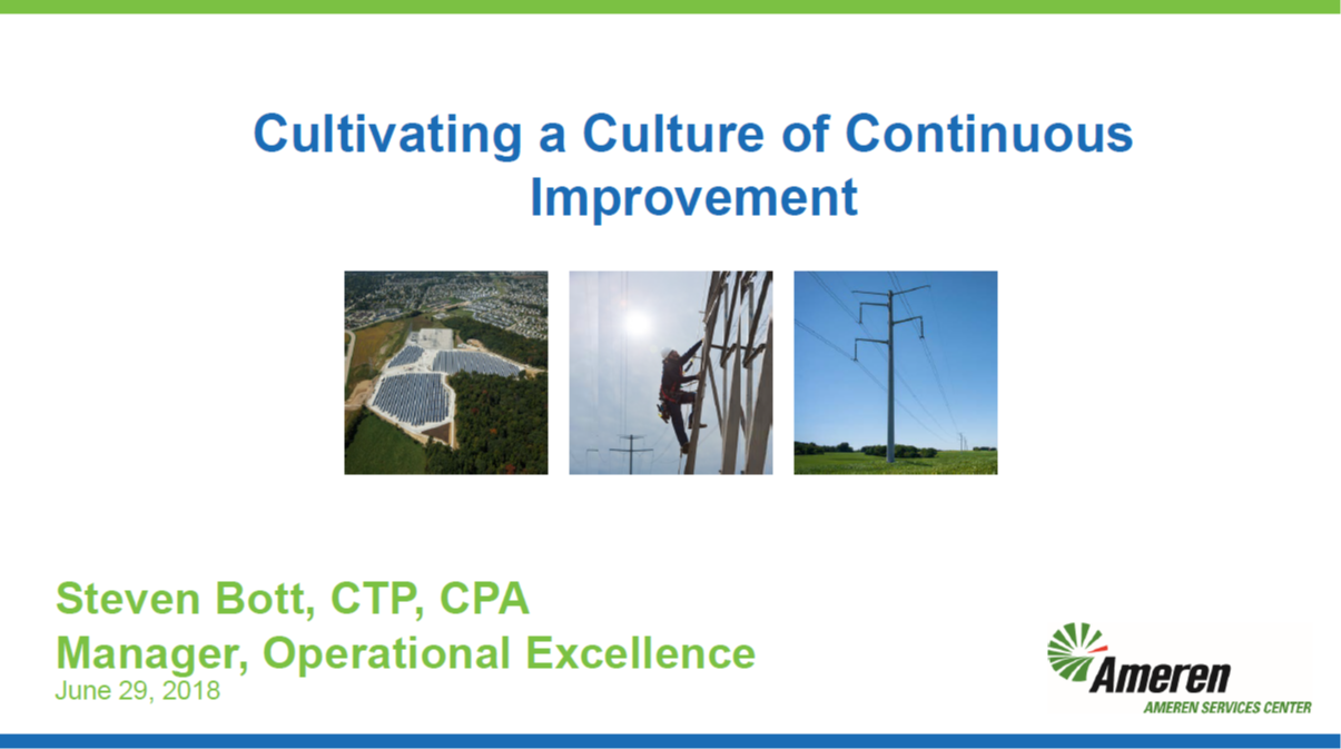 Cultivating a Culture of Continuous Improvement From the Onset That Will Enable Your Journey to Global Process Ownership