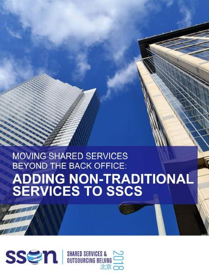 Moving Shared Services beyond the back office: Adding non-traditional services to SSCs