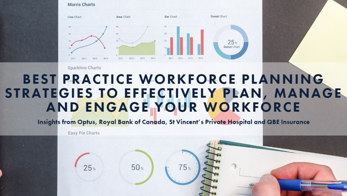 Best Practice Workforce Planning Strategies to Effectively Plan, Manage and Engage Your Workforce