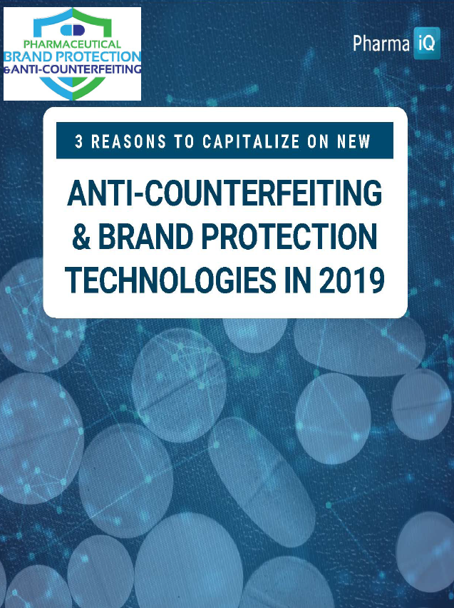 3 Reasons to Capitalize on New Anti-Counterfeiting & Brand Protection Technologies in 2019