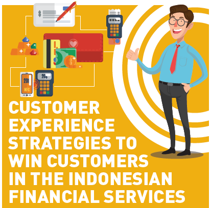 Customer Experience Strategies to Win Customers in the Indonesian Financial Services SPEX