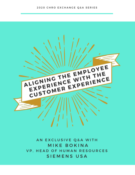 CHRO Series Q&A: Aligning the Employee Experience with the Customer Experience