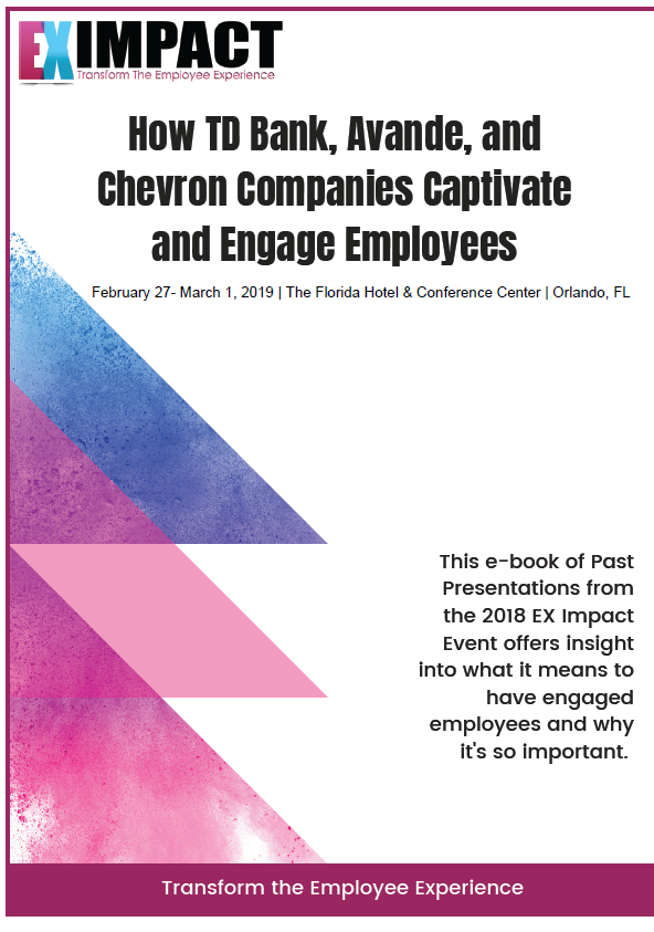 Captivate and Engage Employees: Learn from TD Bank, Avande and Chevron