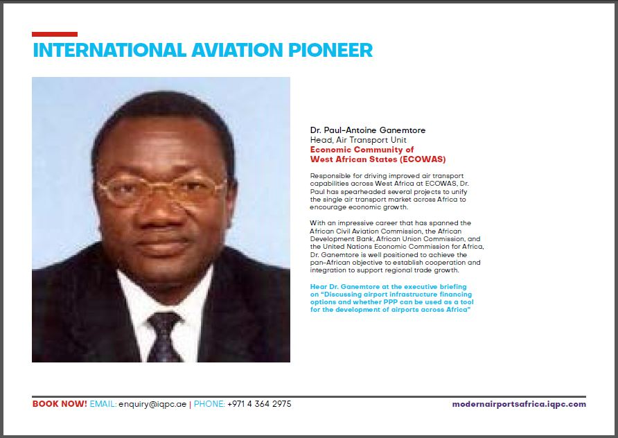 Dr. Paul-Antoine Ganemtor, Head, Air Transport Unit Economic Community of West African States (ECOWAS)