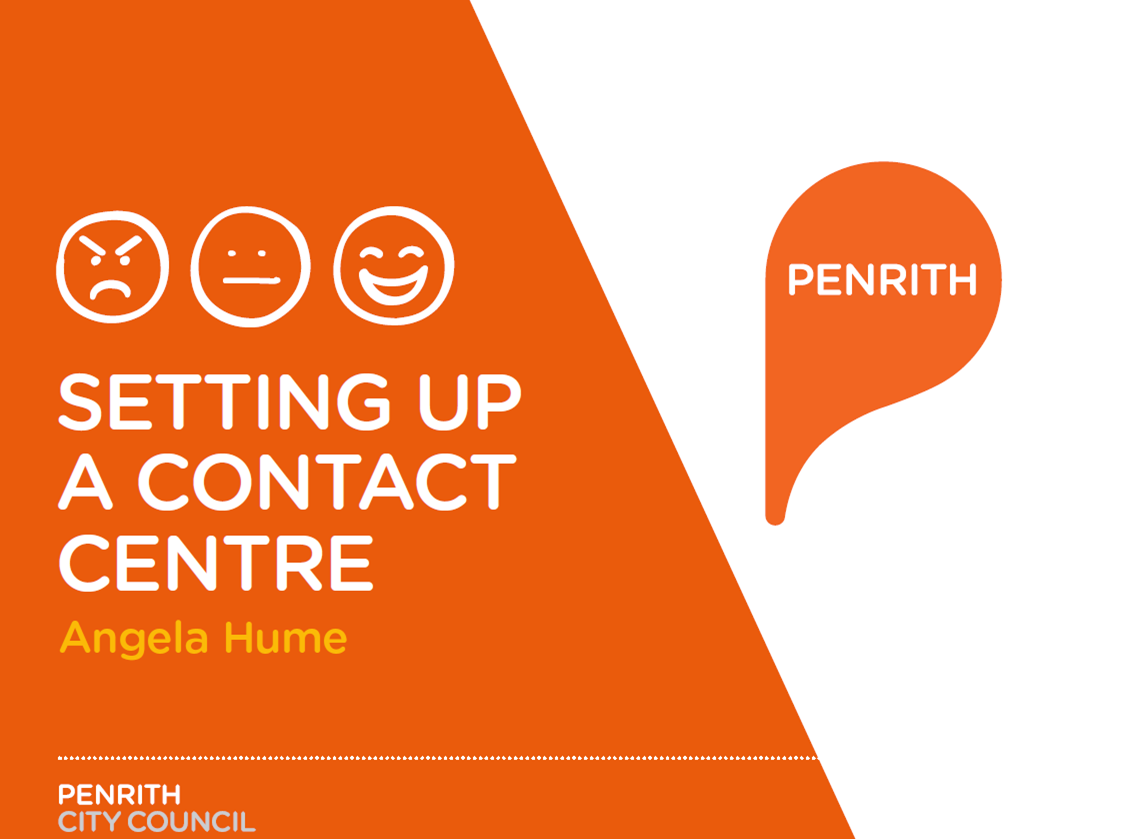 Lessons Learnt from Setting up a Contact Centre at Penrith City Council