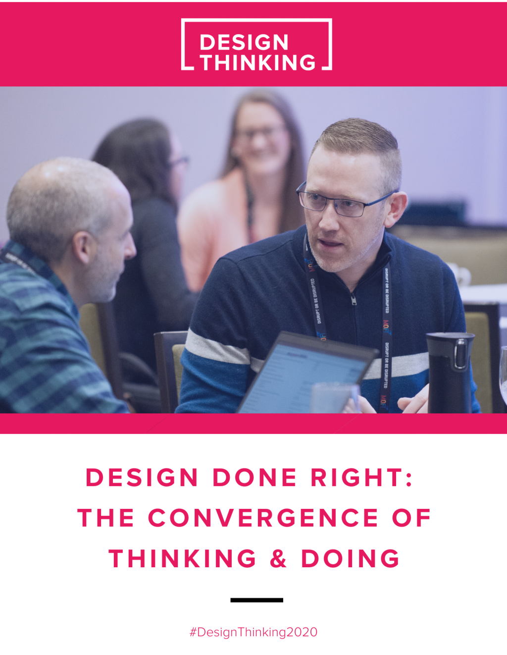Design Done Right: The Convergence of Thinking & Doing