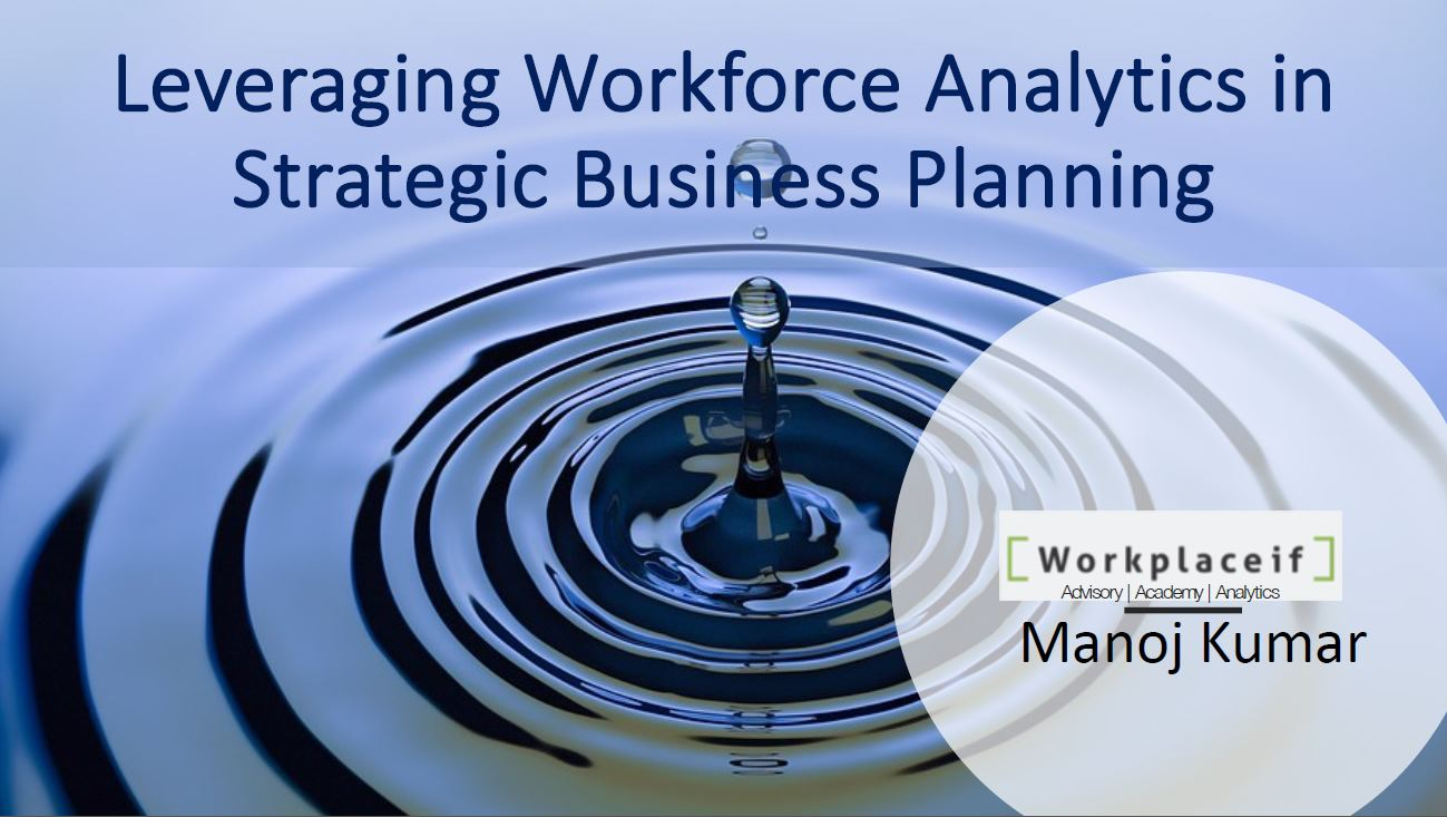 Download the Past Presentation - Leveraging Workforce Analytics in Strategic Business Planning