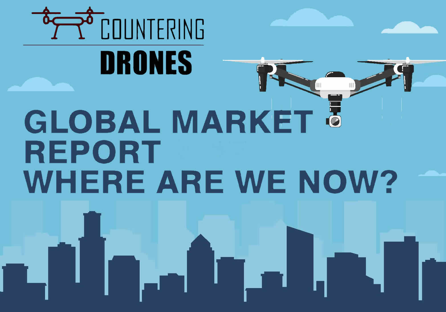 Global Countering Drones Market Report