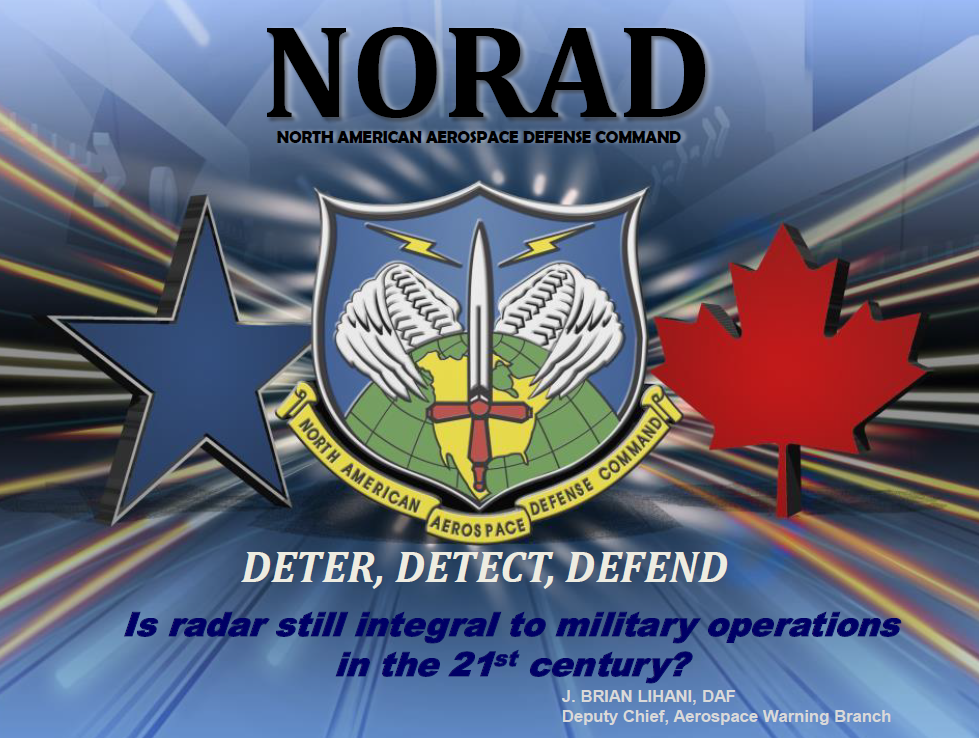 2018 Brian Lihani HQ NORAD- Is radar still integral to military operations in the 21st century?
