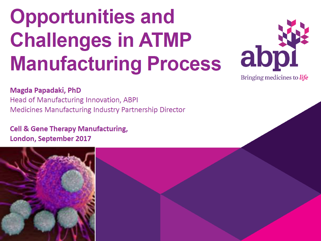 Past Presentation: Identify the Opportunities and Challenges in Advanced Therapy Manufacturing Process (ATMP)