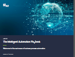 The Intelligent Automation Playbook: Welcome to the next wave of business process automation