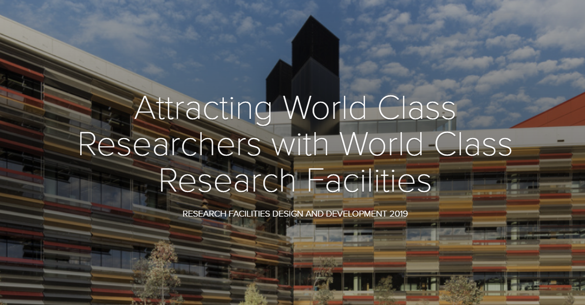 Attracting World Class Researchers with World Class Research Facilities