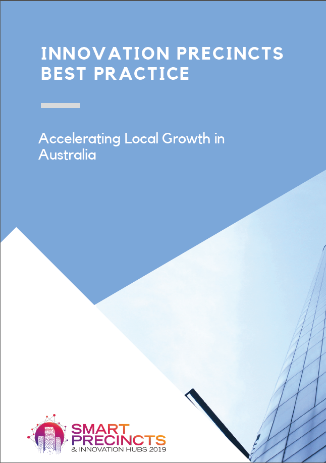 Innovation Precincts Best Practice: Accelerating Local Growth in Australia
