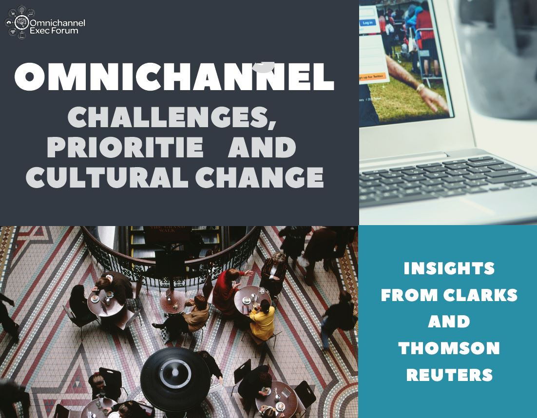 Omnichannel: Challenges, Priorities and Cultural Change