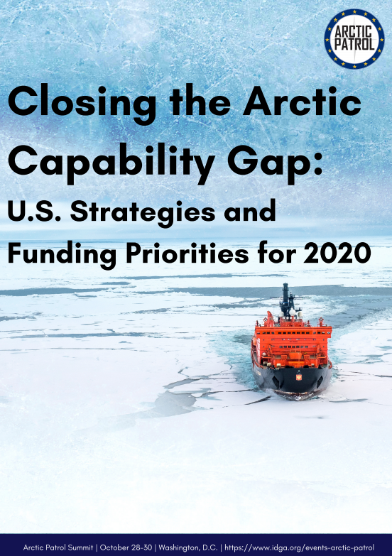 Closing the Arctic Capability Gap: U.S. Strategies and Funding Priorities for 2020