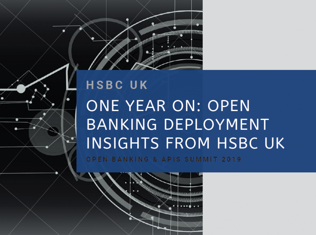 One Year On: Open Banking Deployment Insights from HSBC UK