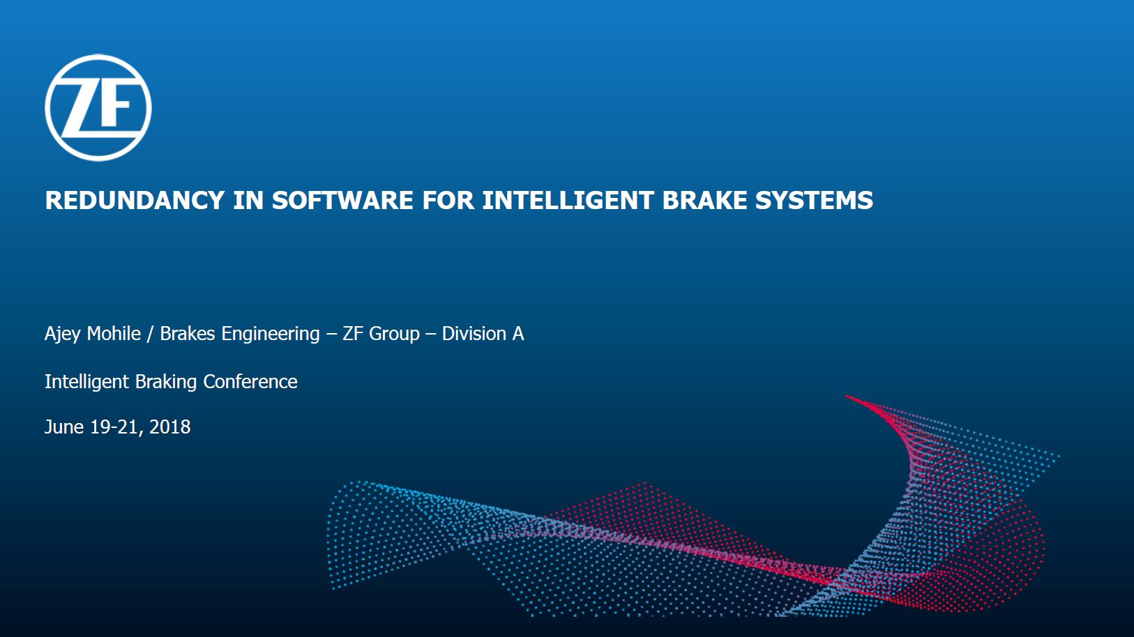 ZF Group Presentation on Redundancies in Intelligent (Mechatronic) Brake Systems