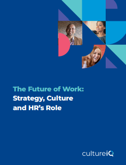 The Future of Work: Strategy, Culture and HR's Role