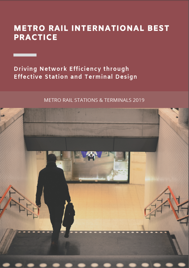 Metro Rail International Best Practice: Driving Network Efficiency through Effective Station and Terminal Design