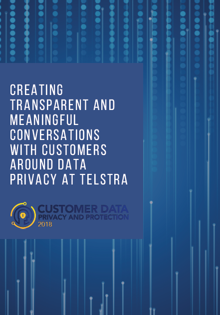Creating transparent and meaningful conversations with customers around data privacy at Telstra