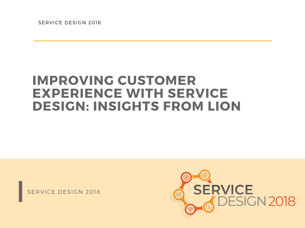 Improving Customer Experience With Service Design: Insights From Lion