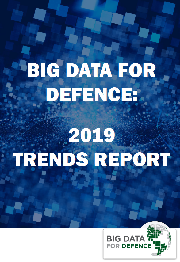 Big Data for Defence: 2019 trends report