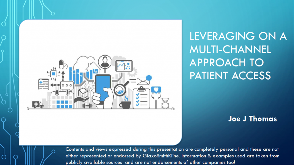 Past Presentation 2019 - Leveraging on a Multi-Channel Approach for Patient Access