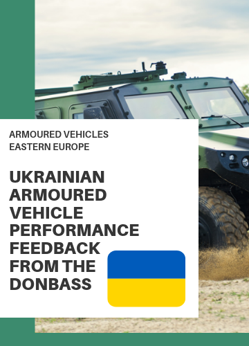 Ukranian Armoured Vehicle Performance: Feedback from the Donbass