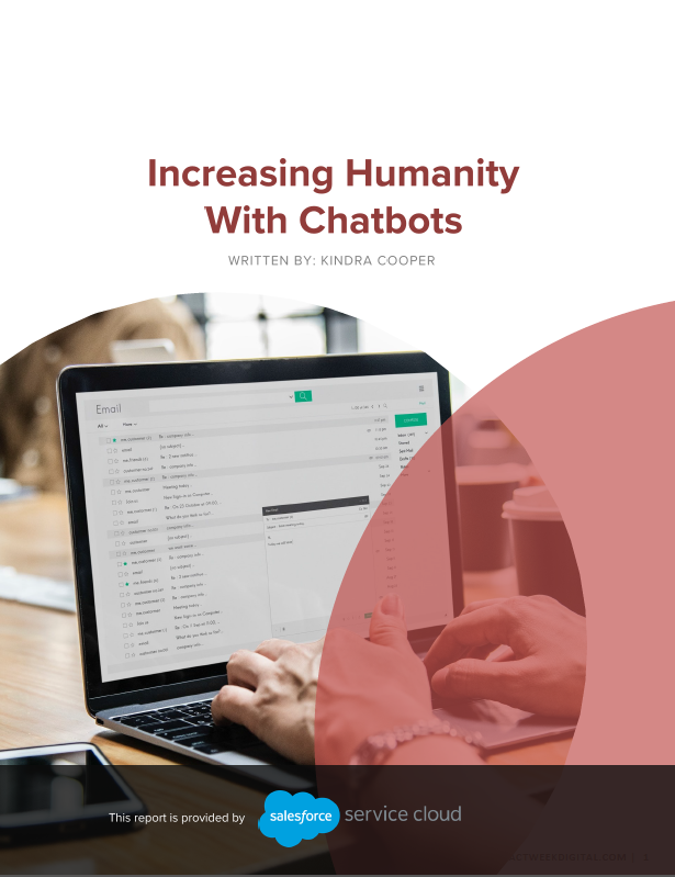 Read the Special Report: Increasing Humanity With Chatbots