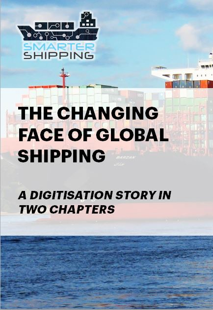 The changing face of global shipping: A digitisation story in two chapters