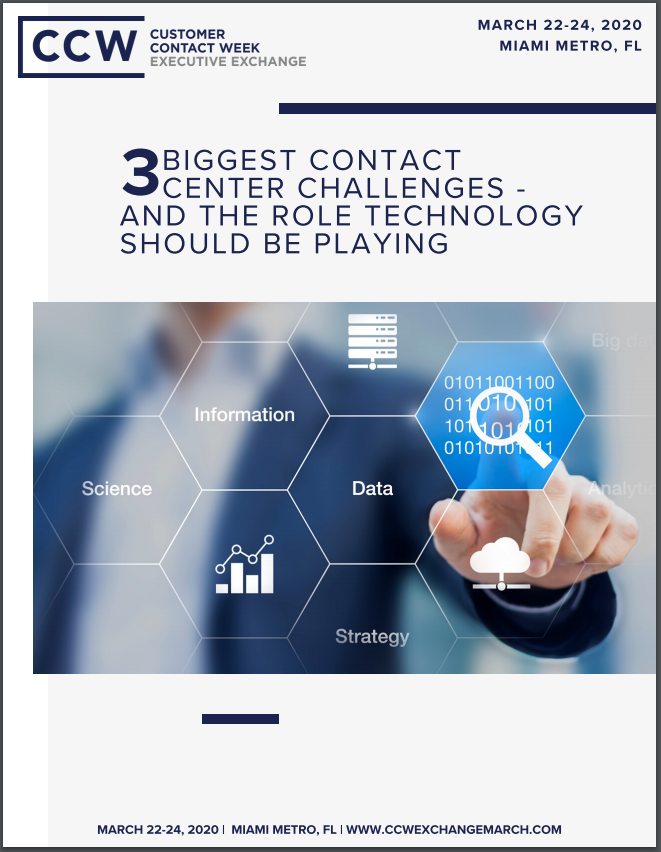 3 Biggest Contact Center Challenges - and the Role Technology Should be Playing