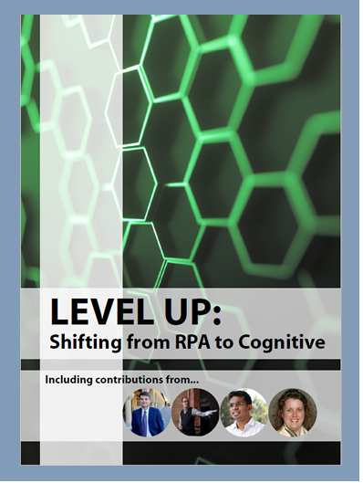 Shifting From RPA to Cognitive