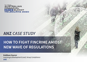 ANZ Case Study: How To Fight FinCrime Amidst New Wave of Regulations