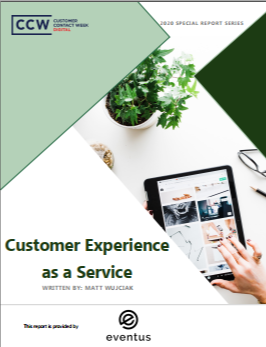 Special Report: Customer Experience as a Service