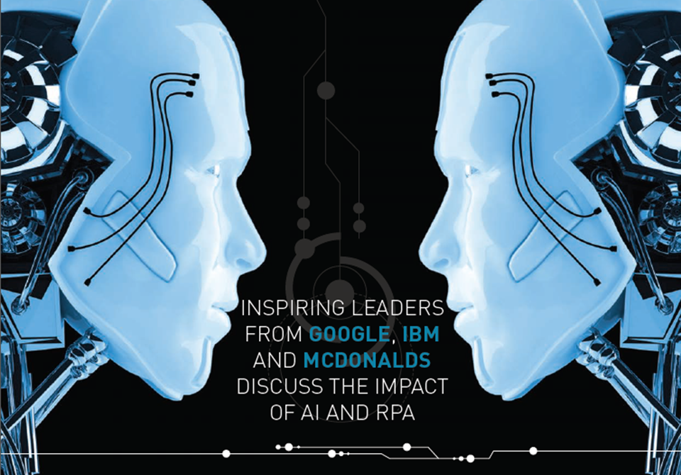 Google, IBM And McDonald's On Their AI and RPA Journey